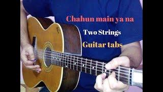 Chahun main ya naa two strings tabs lead lesson cover tutorial on guitar I Aashiqui 2