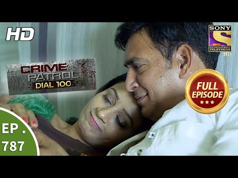 Xxx Mp4 Crime Patrol Dial 100 Ep 787 Full Episode 29th May 2018 3gp Sex