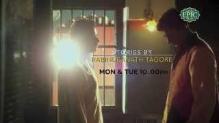 Stories By Rabindranath Tagore - Episode #3 Promo - Chokher Bali