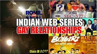 5 Indian Web Series portraying Relationships between Gay Characters : #LGBTQ Love