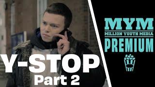 Y-Stop part 2 | Short Film ft Percelle Ascott