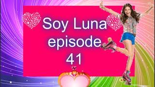 Soy Luna episode 41 en français