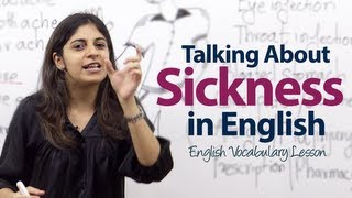 Spoken English lesson - How to talk about Sickness?