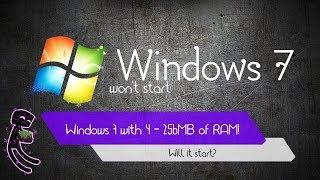 Windows 7 with 4, 8, 16, 32, 64, 128, 256MB RAM!