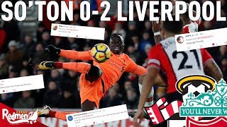 Southampton v Liverpool 0-2 | Liverpool Fan Twitter Reactions