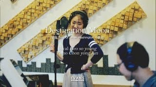 Destination Moon(cover) - Heo so young with Chon yong jun