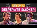 Download Video Download Life Of A Desperate Smoker | The Timeliners 3GP MP4 FLV