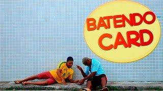 BATENDO CARD (Tempo de Infância)