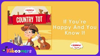 Country Tot Songs for Kids | Toddler Learning | Fun Toddler Songs | The Kiboomers