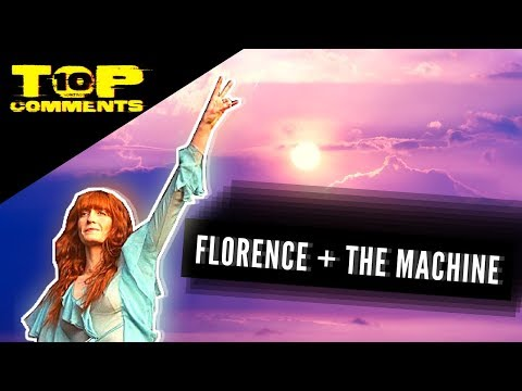 Florence fans are just DIFFERENT | TOP 10 Comments - SKY FULL OF SONG music video - and the Machine