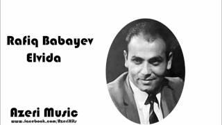 Rafiq Babayev - Elvida (www.fb.com/AzeriHits)