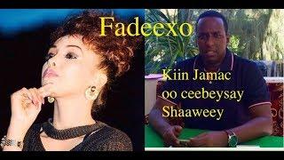 Fadeexad :-Fanaanada Kiin Jaamac oo si xun  u fadeexeysay Cabdifitaax Shaweeye,