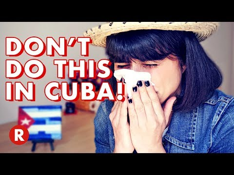 10 Things You Should NOT Do in Cuba DON T DO THIS
