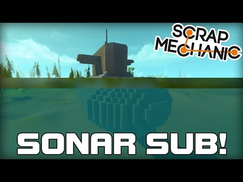 Hover Submarine With Working Sonar Scrap Mechanic 143