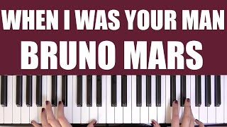 HOW TO PLAY: WHEN I WAS YOUR MAN - BRUNO MARS