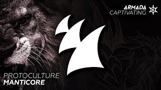 Protoculture - Manticore (Extended Mix)