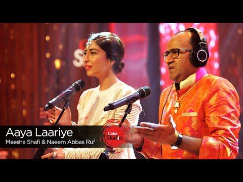 Aaya Laariye, Meesha Shafi & Naeem Abbas Rufi, Episode 4, Coke Studio Season 9