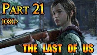 The Last Of Us Gameplay Walkthrough Part 21 The university go big horns (1080p) PS3