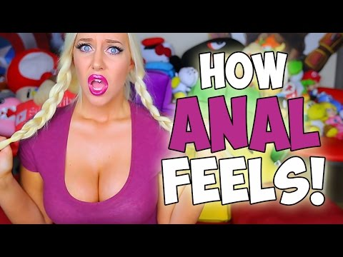 HOW ANAL FEELS!