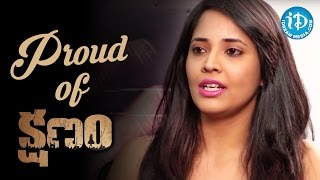 I Am Confident And Proud Of Kshanam Movie - Anchor Anasuya || Talking Movies With iDream