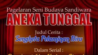 Sandiwara Aneka Tunggal - Sengketa Pelaminan Biru Full HD Live Gadel Tukdana IM