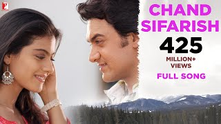 pc mobile Download Chand Sifarish - Full Song | Fanaa | Aamir Khan | Kajol | Shaan | Kailash Kher
