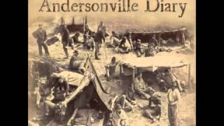 Andersonville Diary, Escape And List Of The Dead (FULL Audiobook)