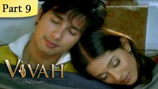 Vivah Full Movie | (Part 9/14) | New Released Full Hindi Movies | Latest Bollywood Movies