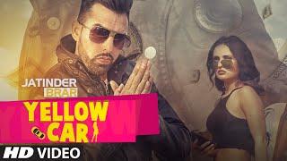 Yellow Car Full Song | Jatinder Brar | Deep Jandu | Latest Punjabi Song 2016