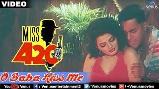 O Baba Kiss Me (Miss 420)