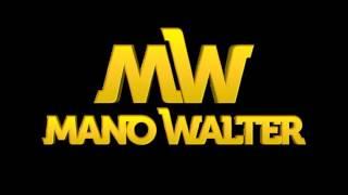 Mano Walter - O que falta Em Você Sou Eu