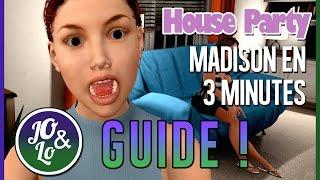 Guide House Party - Séduire Madison en 3 minutes ! [JO LO] -  FR