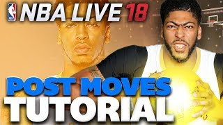 NBA Live 18 Post Moves Tips & Tutorial | How to Dominate Down Low!