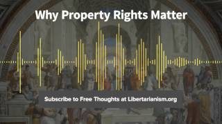 Episode 122: Why Property Rights Matter (with Timothy and Christina Sandefur)