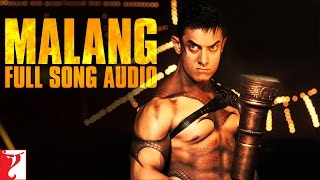 Malang - Full Song Audio | DHOOM:3 | Siddharth Mahadevan | Shilpa Rao | Pritam