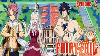 Fairy Tail Abridgement Episode 2: TO THE CLUBS!