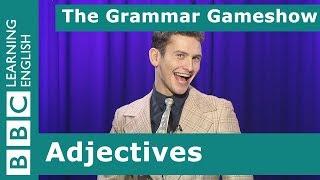 Adjectives: The Grammar Gameshow Episode 18