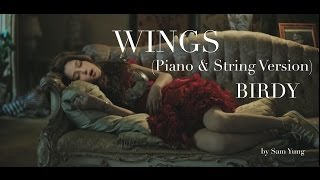 Wings (Piano & String Instrumental Version) - Birdy - by Sam Yung