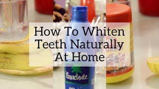 3 Natural Ways To Whiten Your Teeth | DIY | Aarushi Jain