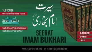 Seerat Imam Bukhari (urdu) ┇ سیرت امام بخاری ┇ IslamSearch.org