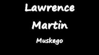 Lawrence Martin - Muskego.wmv