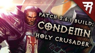 Diablo 3 2.6.1 Crusader Build: Condemn Akkhan GR 109+ (Guide, Season 12)