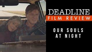 Our Souls At Night Review - Robert Redford, Jane Fonda