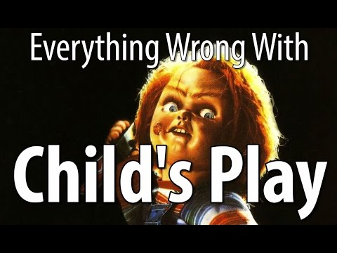Everything Wrong With Child s Play In 16 Minutes Or Less