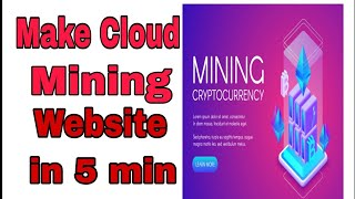 #btc #mining Create Your own cloud mining Website in 5 min