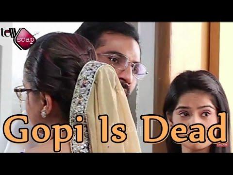 Xxx Mp4 Gopi Is Dead In Saath Nibhana Saathiya 3gp Sex
