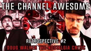 Channel Awesome  Retrospective #2 | Doug Walker the Nostalgia Critic ft: Extramana