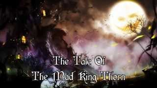 Sharm - The Tale Of The Mad King Thorn [Guild Wars 2 Song] (Celtic Ballad)