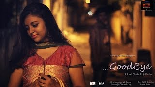 Goodbye | Award winning Bengali Short Film | #OLM_Short | With SUB | 2015