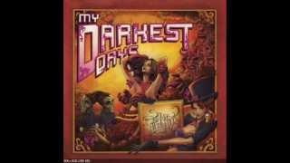 Sick and Twisted Affair- My Darkest Days